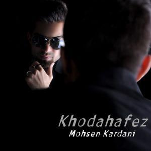 Mohsen Kardani – Khodahafez