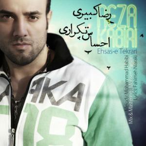 Reza Kabiri – Ehsaseh Tekrari