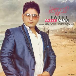 Hossein Fathi – Azize Man
