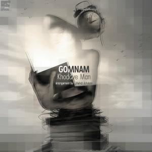 Gomnam – Khodaye Man