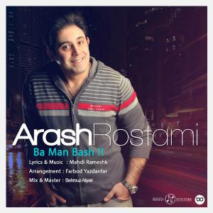 Arash Rostami – Ba Man Bash