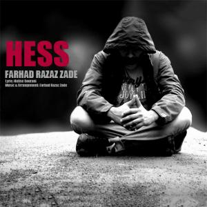 Farhad Razaz Zade – Hess