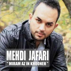 Mehdi Jafari – Miram Az In Khoone