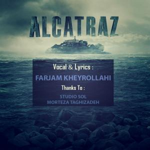 Farjam Kheyrollahi – Alcatraz
