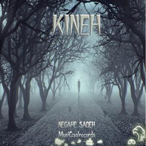 Kineh – Negahe Sadeh