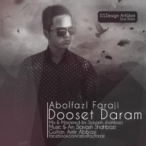 Abolfazl Faraji – Dooset Daram