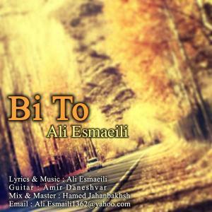 Ali Esmaeili – Bi To