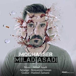 Milad Asadi – Moghasser