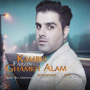 Kambiz Farzin – Ghame Allam