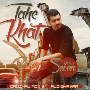 Yashar Seven – Tahe Khat (Ali Ghavam Remix)