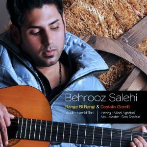 Behrooz Salehi – Range Bi Rangi