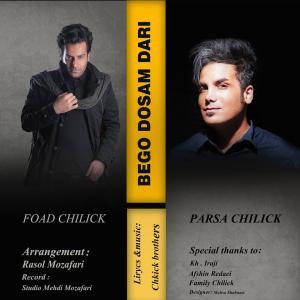 Parsa Chilick and Foad Chilick – Bego Dosam Dari