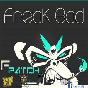 F-Patch – Freak Bad