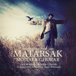 Mojtaba Ghorab – Matarsak