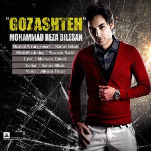 Mohammad Reza Bilesan – Gozashteh