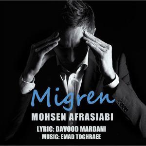 Mohsen Afrasiabi – Migren