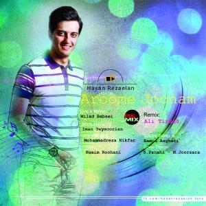 Hasan Rezaeian – Aroome Joonam (Remix)