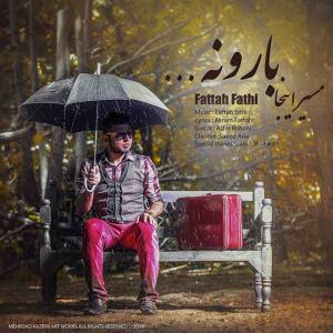 Fattah Fathi – Masire Inja Baroone
