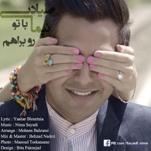 Nima Sayadi – Ba To Ruberaham