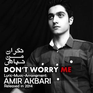 Amir Akbari – Negarane Man Nabash