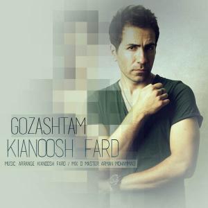 Kianoosh Fard – Gozashtam