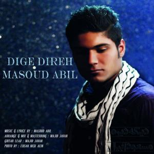 Masoud Abil – Dige Dire