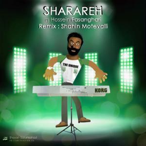 Dj Hossein Fasanghari – Sharare (Shahin Motevalli Remix)