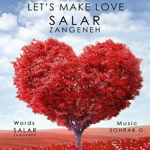 دانلود آهنگ سهراب G و سالار زنگنه Let's Make Love