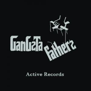 Active Records – Gangsta Fathers