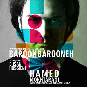 Hamed Mokhtarani – Baroon Barooneh