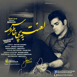 Masoud Fathi – Lanat Be Harchi Khateras