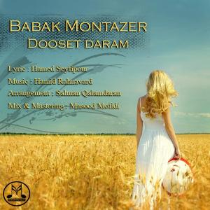 Babak Montazer – Dooset Daram