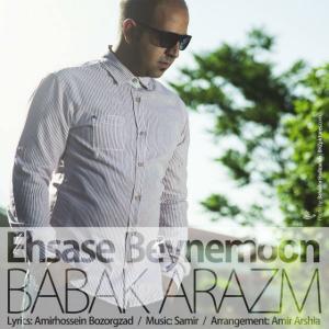 Babak Arazm – Ehsase Beynemoon