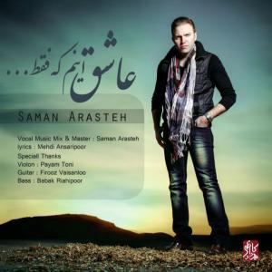 Saman Arasteh – Asheghe Inam Ke Faghat