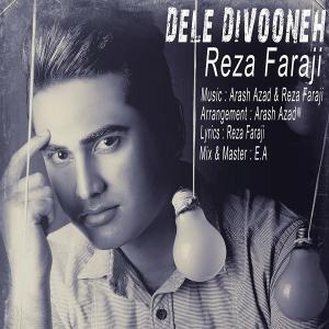 Reza Faraji – Dele Divoone
