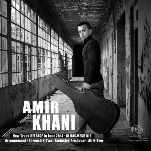 Amir Khani – In Rasmesh Nis