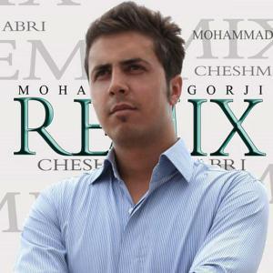Mohammad Gorji – Cheshmay Abri (Rimix)
