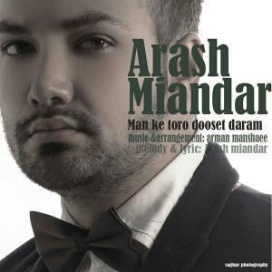 Arash Miandar – Man Ke Toro Dooset Daram