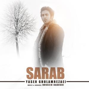 Yaser Gholamrezaei – Sarab