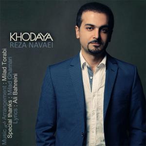 Reza Navaei – Khodaya
