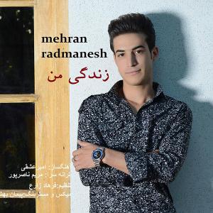Mehran Radmanesh – Zendegi Man