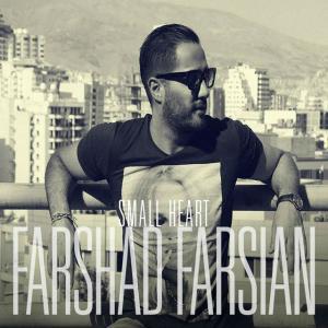 Farshad Farsian – Small Heart