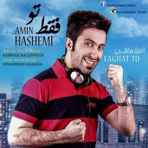 Amin Hashemi – Faghat To