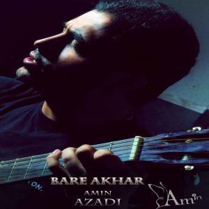 Amin Azadi – Bare Akhar