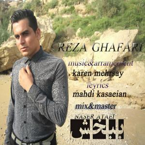 Reza Ghafari – Bebakhsh