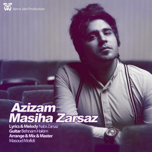Masiha Zarsaz – Azizam