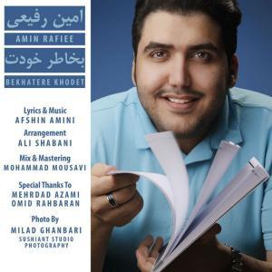 Amin Rafiee – Bekhatere Khodet