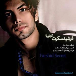 Farshid Secret – Kojaei
