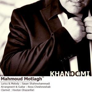 Mahmood Motlagh – Khanoomi