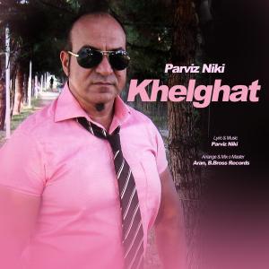 Parviz Niki – Khelghat